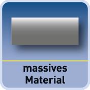 massives Material